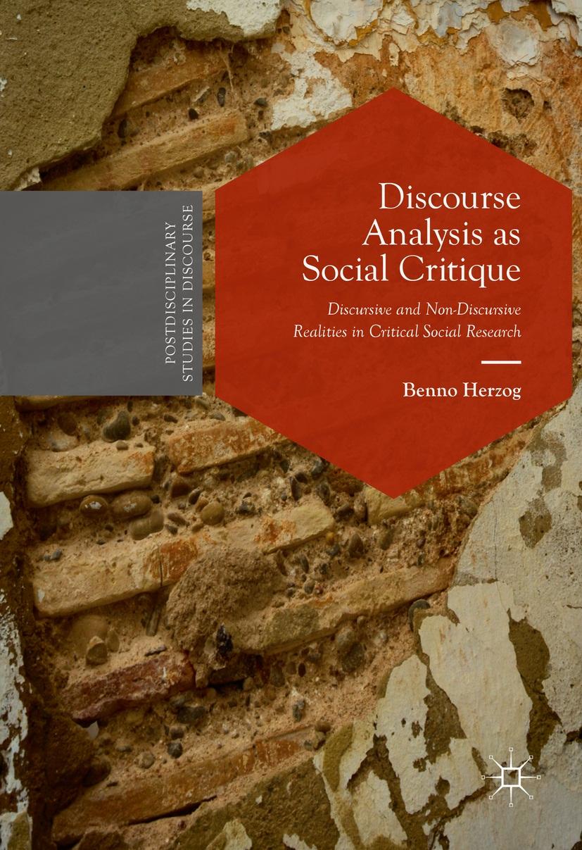 Discourse Analysis as Social Critique – Benno Herzog